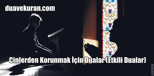 Cinlerden Korunmak İçin Dualar (Etkili Dualar)