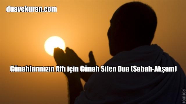 Günahlarınızın Affı için Günah Silen Dua (Sabah-Akşam)