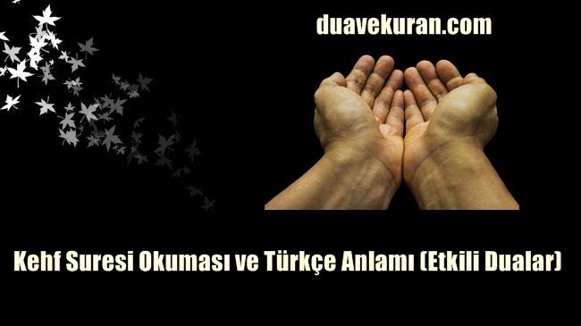 Kehf Suresi Okuması ve Türkçe Anlamı (Etkili Dualar)
