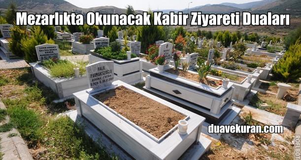 Mezarlıkta Okunacak Kabir Ziyareti Duaları