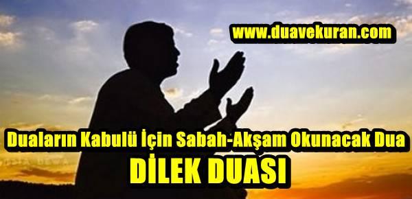 Duaların Kabulü İçin Sabah-Akşam Okunacak Dua