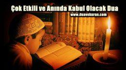 Çok Etkili ve Anında Kabul Olacak Dua