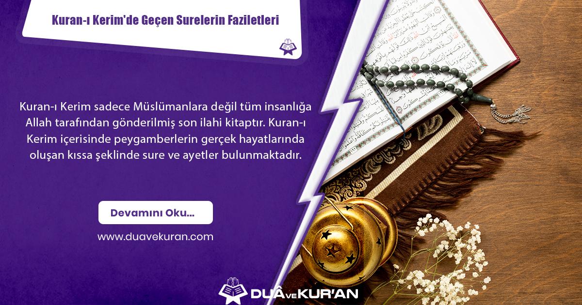 Kuran-ı Kerim'de Geçen Surelerin Faziletleri